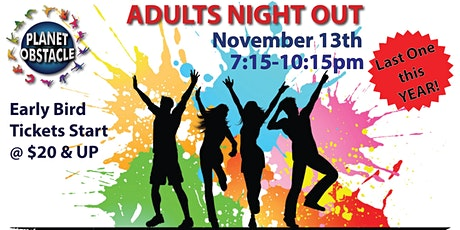 Adults Night Out at Planet Obstacle tickets