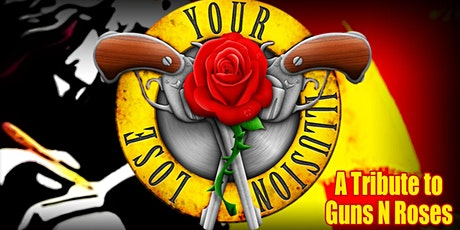 Guns N Roses Tribute by Lose Your Illusion -  Drive In Concert Montclair tickets