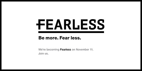 Fearless: Be More. Fear Less. tickets