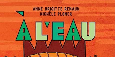 Lancement  Michèle Plomer et Anne Brigitte Renaud/ Conférence Michel Forest billets