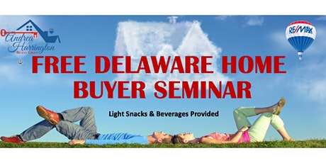 Delaware Home Buyer Seminar tickets