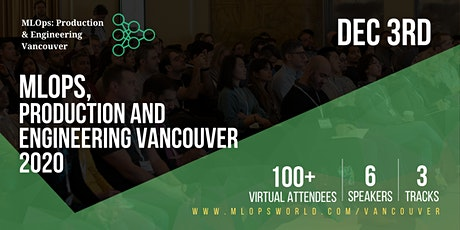 Machine Learning Ops, Production & Engineering Vancouver tickets