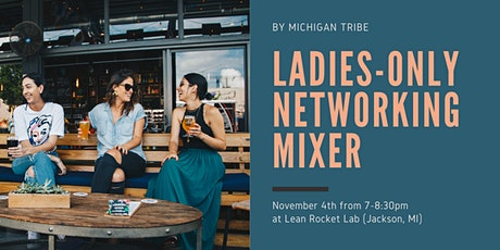 Ladies-Only Networking Mixer tickets