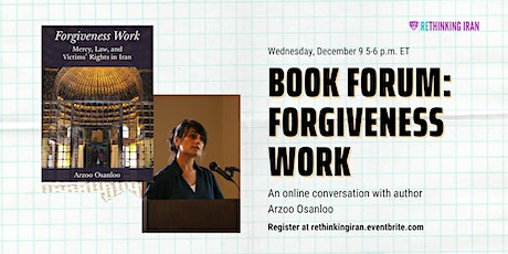 Book Forum: Forgiveness Work by Arzoo Osanloo tickets