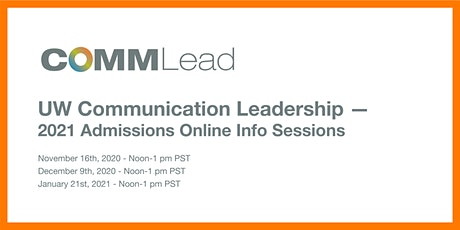 UW Communication Leadership 2021 Admissions Online Info Sessions tickets