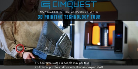 Cimquest Ohio HQ 3D Printing Technology Tour (Safe Social Distancing Event) tickets