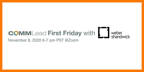 First Friday: Weber Shandwick tickets