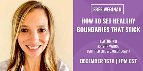How to Set Healthy Boundaries that Stick tickets
