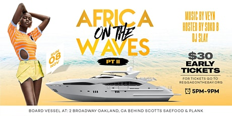 AFRICA ON THE WAVES PT II tickets
