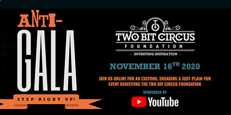 2020 Two Bit Circus Foundation Anti-Gala tickets