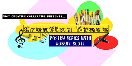 NWTCC Creation Space - Adult Poetry Writing Workshop with Robyn Scott tickets