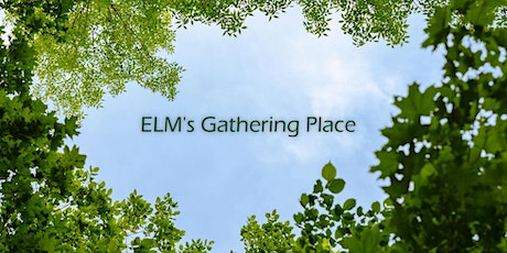 ELM's Gathering Place  -- A Refreshing Time in God's Word tickets