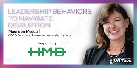 Leadership Behaviors to Navigate Disruption tickets
