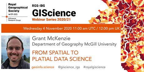RGS-IBG GIScience Webinar Series: From Spatial to Platial Data Science tickets