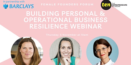 Building Personal & Operational Business Resilience - Female Founders Forum tickets