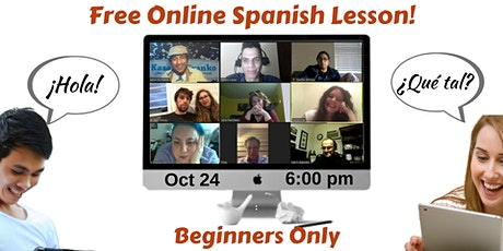 Free Online Spanish Lesson - Beginners Only! tickets