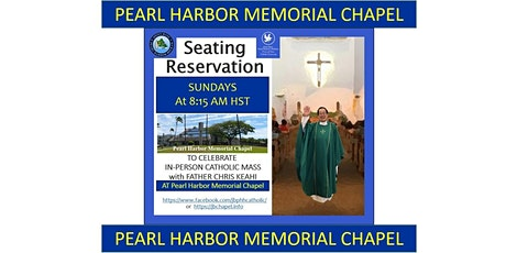 JBPHH Pearl Harbor Memorial Chapel Center Sunday 8:15 AM Catholic Mass tickets