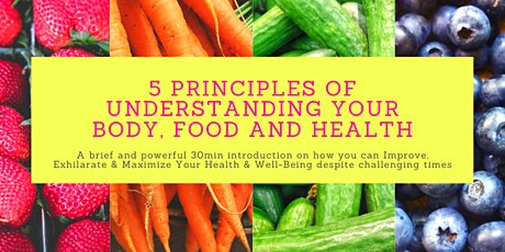 5 Principles of understanding your Body, Food and Health tickets