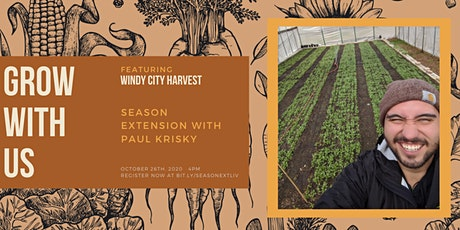 Grow with Us, Ft.  Paul Krysik from Windy City Harvest tickets