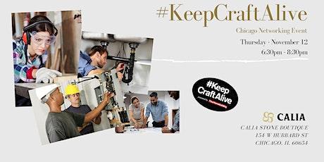 #KeepCraftAlive Chicago tickets