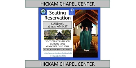 JBPHH Hickam Chapel Center Sunday 11:15 AM Catholic Mass tickets