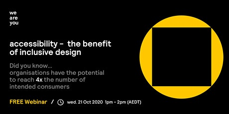 Accessibility - The Benefit of Inclusive Design tickets