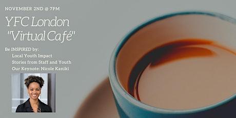 YFC London's Virtual Café tickets