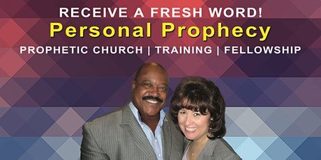 Receive A Fresh Personal Prophetic Word! tickets