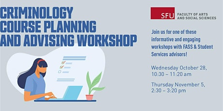 Criminology course planning and advising workshop tickets