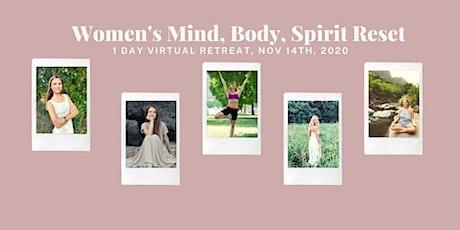 Women's Mind, Body, Spirit Reset Retreat tickets