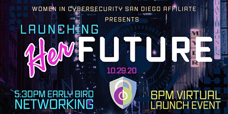 """WiCyS San Diego - """"Launching Her Future"""" tickets"""