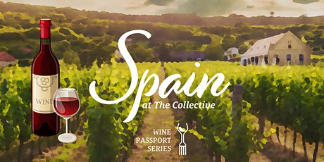 Wine Passport Series: Spain – Wine Tasting at The Collective tickets