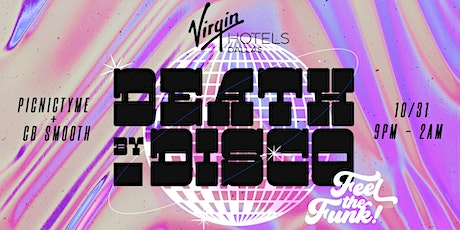 Death by Disco at Virgin Hotels Dallas tickets
