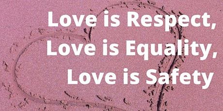 Love Is Respect, Love is Equality, Love is Safety - YWCA Greater Austin