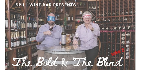 The Bold & The Blind- Take 2 - A Virtual Wine Tasting tickets