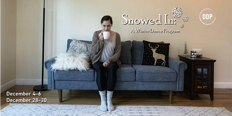 Snowed In: A Winter Dance Program Watch Party + Backstage Access Option tickets