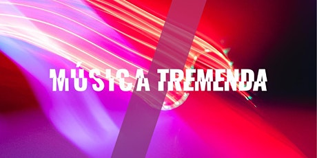 Música Tremenda boletos