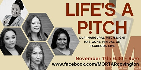 Life's A P!tch MORTAR Covington Pitch Night tickets