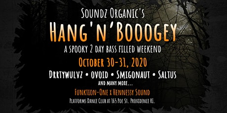 Soundz Organic's Hang'n Booogey tickets