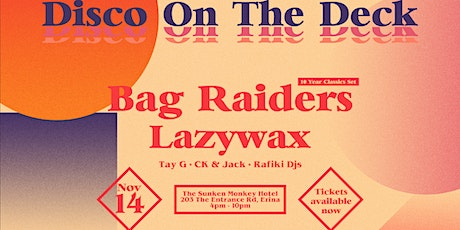 Disco On The Deck Ft. Bag Raiders tickets