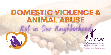 Not in Our Neighborhood - Domestic Violence & Animal Abuse tickets