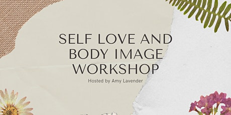 Self Love and Body Image Workshop tickets