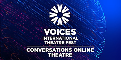 Voices Conversations: Theatre billets