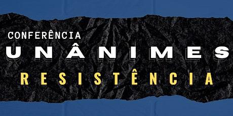 Conferência Unânimes Resistência