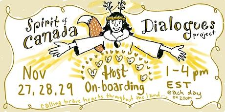 Spirit of Canada Dialogue Host Onboarding Weekend tickets