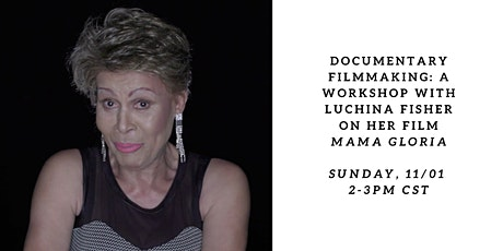 Documentary Filmmaking: A Workshop with Luchina Fisher tickets