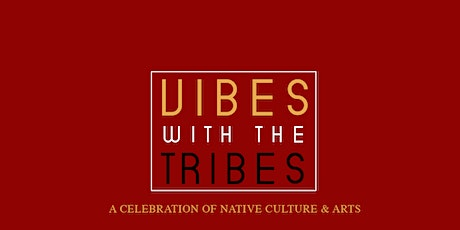 VIBES W/ THE TRIBES tickets