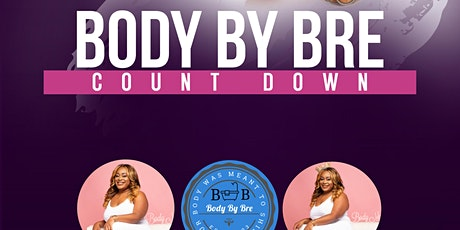 Introducing an Exclusive Body By Bre Products Free Event tickets