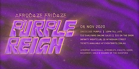 Afrodaze Fridaze Purple Reign tickets