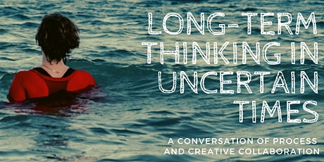 Long-term thinking in Uncertain Times tickets